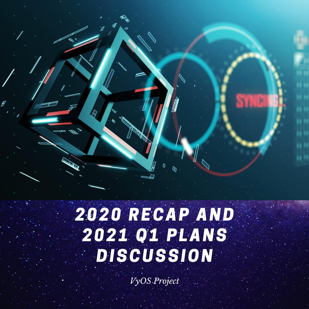 2020 recap vyos