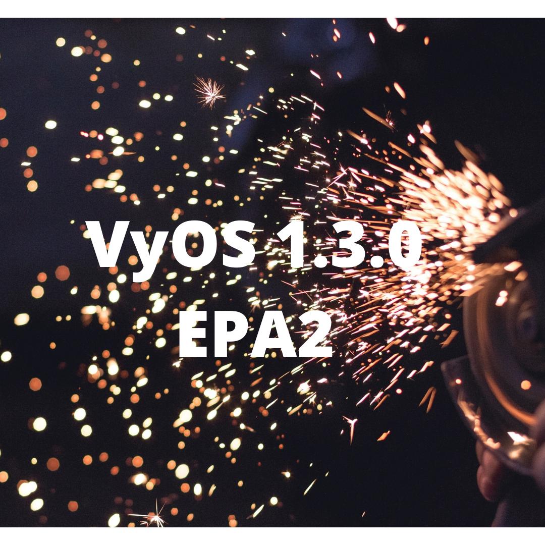 VyOS 1.3.0 EPA2